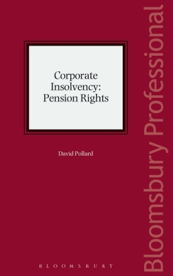 CORPORATE INSOLVENCY: PENSION RIGHTS - Pollard David