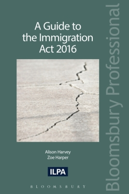 A GUIDE TO THE IMMIGRATION ACT 2016 - Harvey Alison