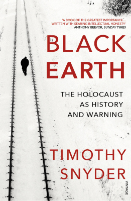 BLACK EARTH - Timothy Snyder