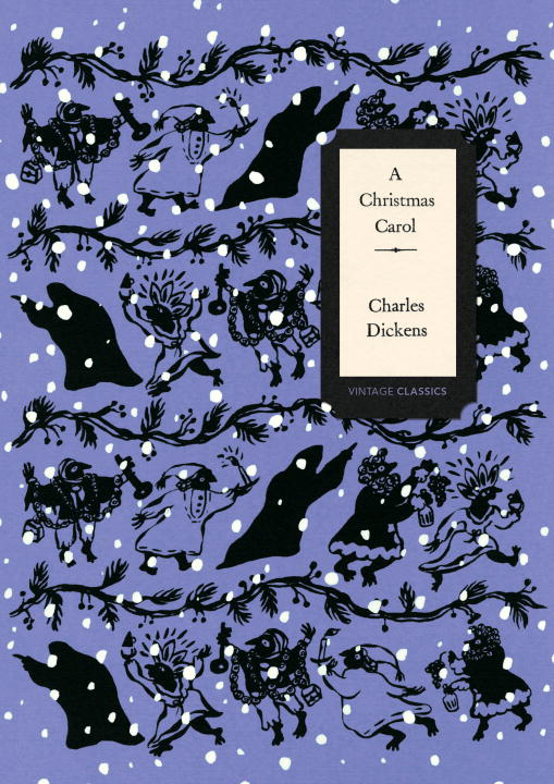 A Christmas Carol (Vintage Classics Dickens Series)  - Dickens Charles