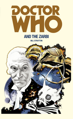 DOCTOR WHO AND THE ZARBI - Strutton Bill