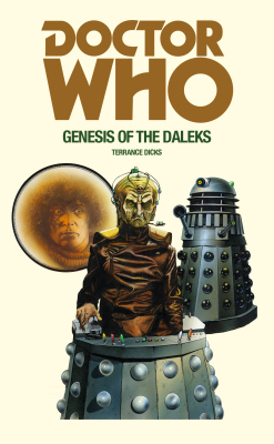 DOCTOR WHO AND THE GENESIS OF THE DALEKS - Dicks Terrance