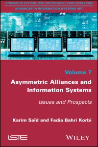 ASYMMETRIC ALLIANCES AND INFORMATION SYSTEMS - Said Karim