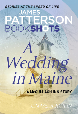 A WEDDING IN MAINE - James Patterson