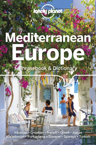 LONELY PLANET MEDITERRANEAN EUROPE PHRASEBOOK & DICTIONARY -  Mayhew