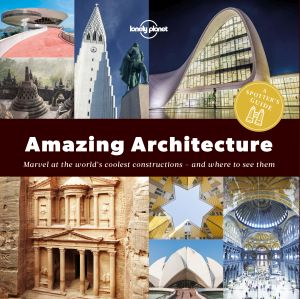 A SPOTTER'S GUIDE TO AMAZING ARCHITECTURE -  Planet