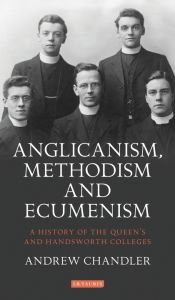 ANGLICANISM, METHODISM AND ECUMENISM - Chandler Andrew