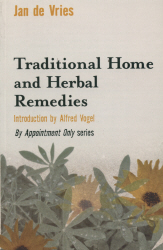 TRADITIONAL HOME AND HERBAL REMEDIES - De Vries Jan