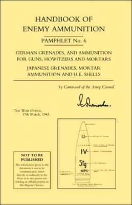 HANDBOOK OF ENEMY AMMUNITION PAMPHLET NO.6