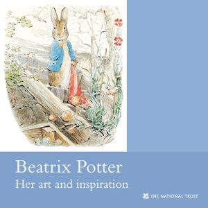BEATRIX POTTER HER ART AND INSPIRATION - Trust National
