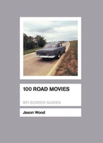 100 ROAD MOVIES - Wood Jason