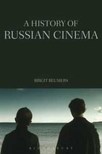 A HISTORY OF RUSSIAN CINEMA - Beumers Birgit