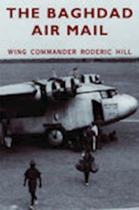 BAGHDAD AIR MAIL - Hill Roderick