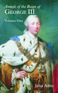 ANNALS OF THE REIGN OF GEORGE III - Aikin John