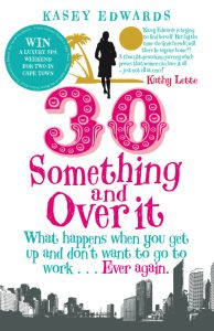 30SOMETHING AND OVER IT - Edwards Kasey