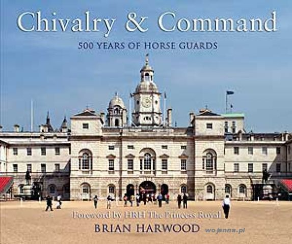 GNM CHIVALRY AND COMMAND - Harwood Brian