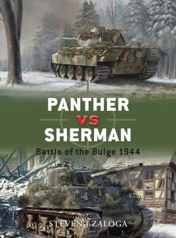 DUE 013 PANTHER VS SHERMAN BATTLE OF THE BULGE 1944 - Steven J. Zaloga