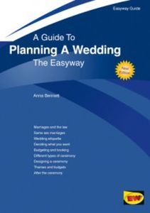A GUIDE TO PLANNING A WEDDING - Bennett Anna