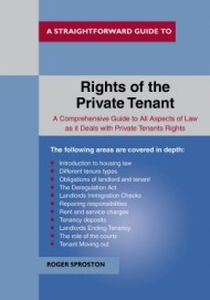 THE RIGHTS OF THE PRIVATE TENANT - Sproston Roger