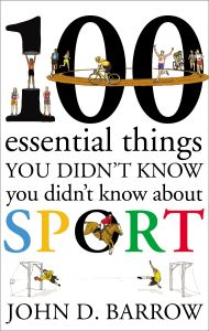 100 ESSENTIAL THINGS YOU DIDNT KNOW YOU DIDNT KNOW ABOUT SPORT - D. Barrow John