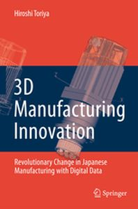 3D MANUFACTURING INNOVATION -  Ito