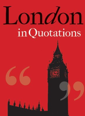 LONDON IN QUOTATIONS - Mitchell Jaqueline