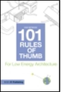 101 RULES OF THUMB FOR LOW ENERGY ARCHITECTURE - Heywood Huw