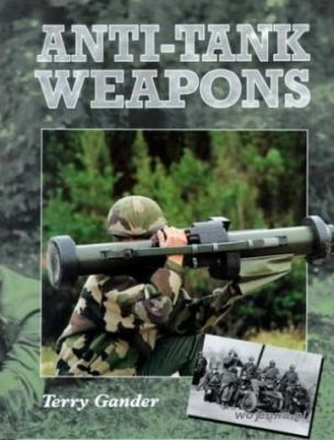 ANTI-TANK WEAPONS - Derek Whipp