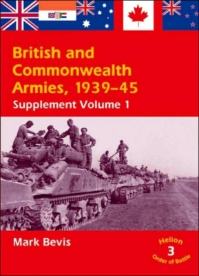 BRITISH AND COMMONWEALTH ARMIES 1939-45 VOL 3