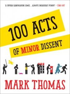 100 ACTS OF MINOR DISSENT - Thomas Mark