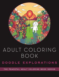 ADULT COLORING BOOK: DOODLE EXPLORATIONS - Melendres Lei