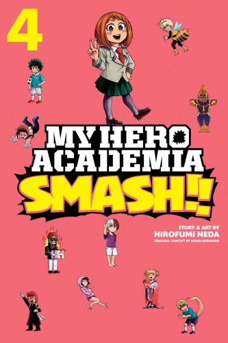 MY HERO ACADEMIA: SMASH!!, VOL. 4 - Neda Hirofumi
