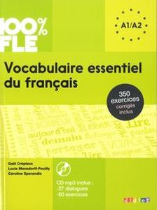 100% FLE VOCABULAIRE ESSENTIEL DU FRANAIS A1-A2+CD - Odile Rimbert