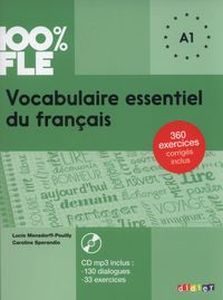 100% FLE VOCABULAIRE ESSENTIEL DU FRANAIS A1 + CD - Caroline Sprandio