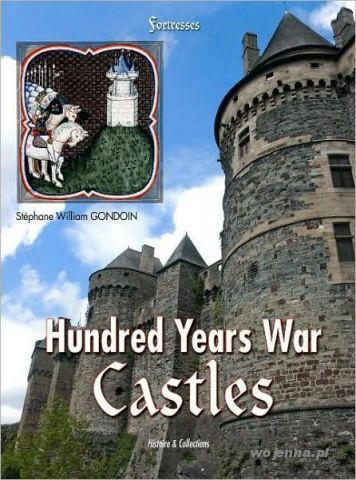 FRENCH CASTLES OF 100 YEARS WAR VOL 1