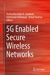 5G ENABLED SECURE WIRELESS NETWORKS -  Jayakody