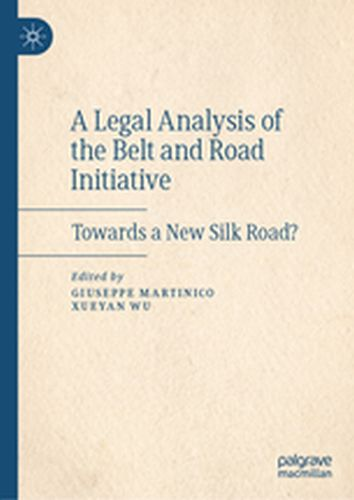 A LEGAL ANALYSIS OF THE BELT AND ROAD INITIATIVE -  Martinico