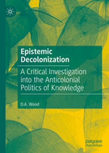 EPISTEMIC DECOLONIZATION -  Wood