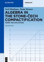 ALGEBRA IN THE STONECECH COMPACTIFICATION - Hindman Neil