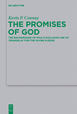 THE PROMISES OF GOD - P. Conway Kevin
