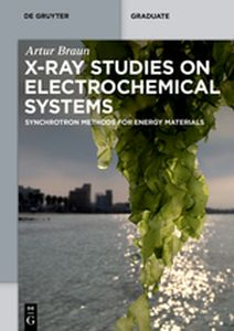 X-RAY STUDIES ON ELECTROCHEMICAL SYSTEMS - Braun Artur