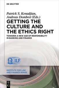 GETTING THE CULTURE AND THE ETHICS RIGHT - S. Kenadjian Patrick