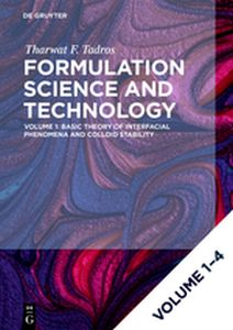 [SET FORMULATION SCIENCE AND TECHNOLOGY, VOL 1-4] - F. Tadros Tharwat