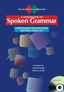 A HANDBOOK OF SPOKEN GRAMMAR + CD - Sewell Rebecca