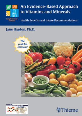 AN EVIDENCE-BASED APPROACH TO VITAMINS AND MINERALS - Higdon Jane