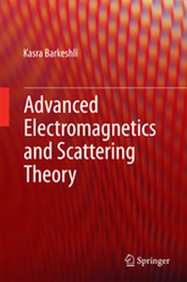 ADVANCED ELECTROMAGNETICS AND SCATTERING THEORY -  Barkeshli
