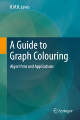 A GUIDE TO GRAPH COLOURING -  Lewis