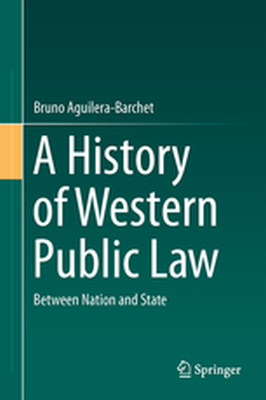 A HISTORY OF WESTERN PUBLIC LAW -  Aguilera-Barchet
