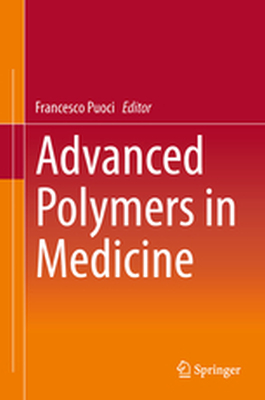 ADVANCED POLYMERS IN MEDICINE -  Puoci