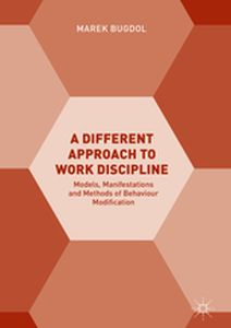 A DIFFERENT APPROACH TO WORK DISCIPLINE -  Bugdol